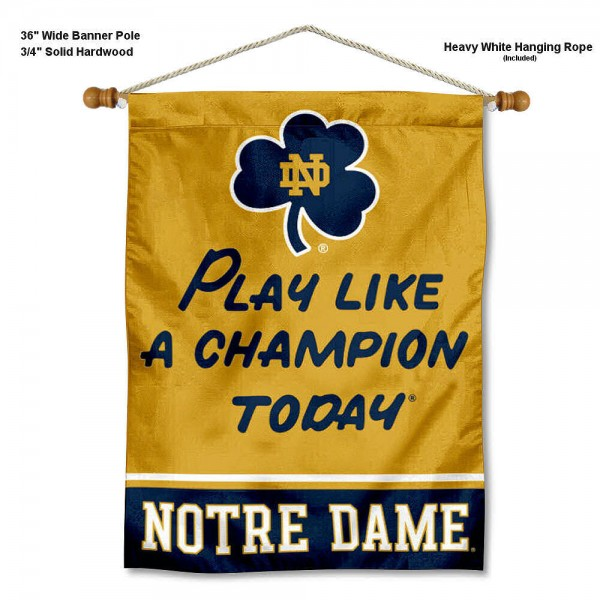 Play Like a Champion Today Notre Dame Banner with Pole