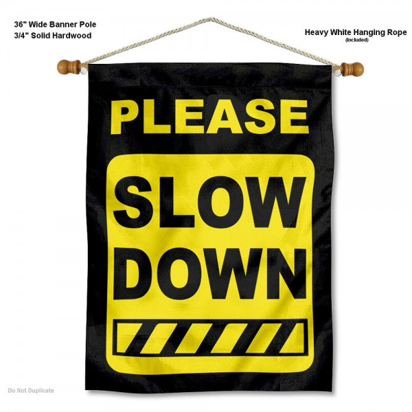 Please Slow Down Caution Sign Banner
