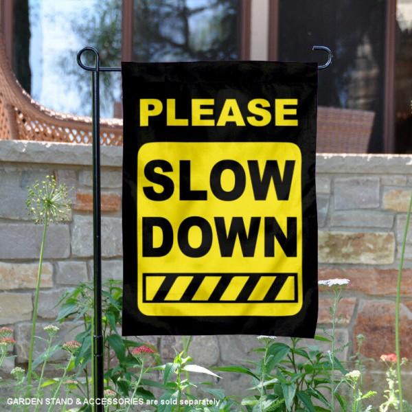 Please Slow Down Sign Garden Banner