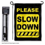 Please Slow Down Sign Garden Flag and Holder
