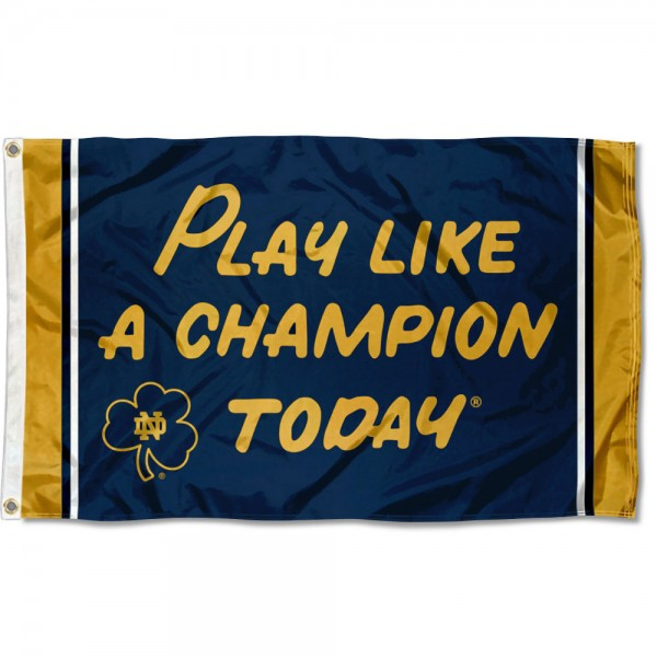 University of Notre Dame Play Like A Champion Today Flag