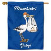 UTA Mavericks New Baby Banner